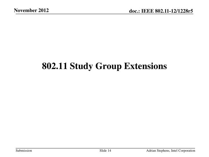802.11 Study Group Extensions