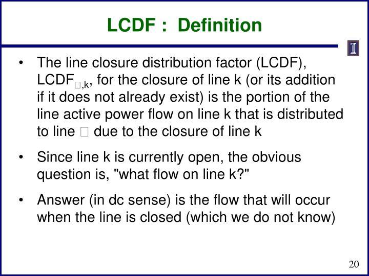 LCDF :  Definition