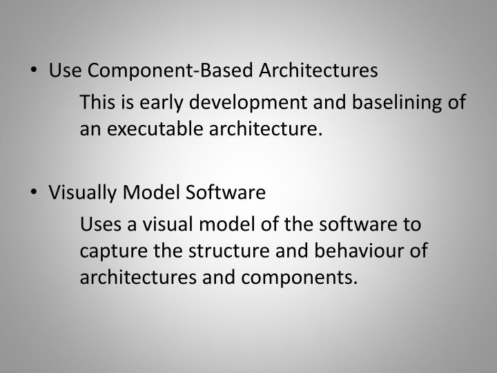 Use Component-Based Architectures