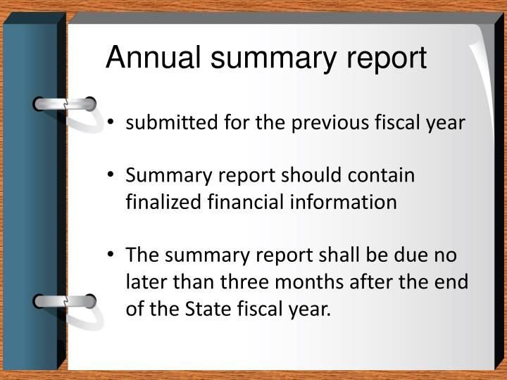 Annual summary report