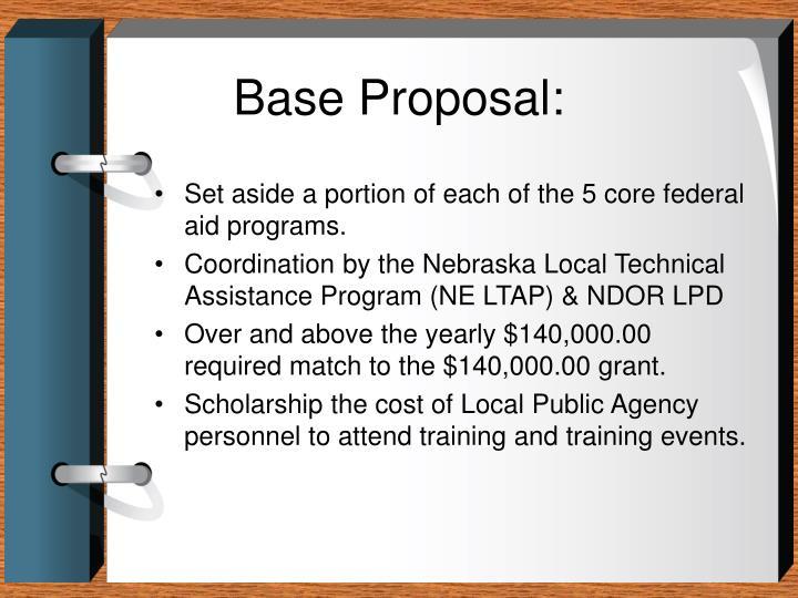Base Proposal: