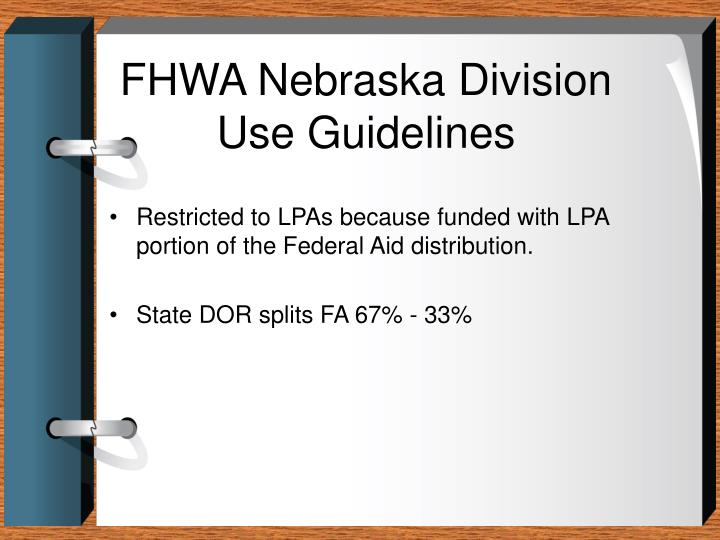 Fhwa nebraska division use guidelines