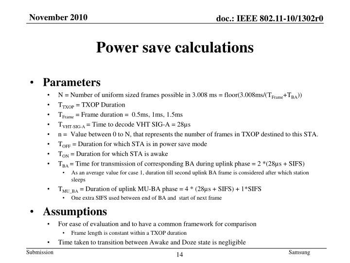 Power save calculations