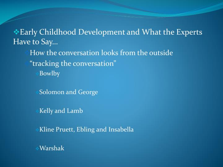 Early Childhood Development and What the Experts Have to Say…