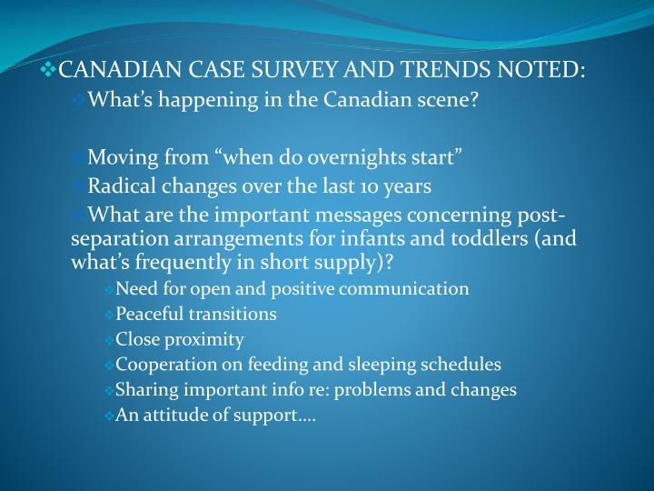 CANADIAN CASE SURVEY AND TRENDS NOTED: