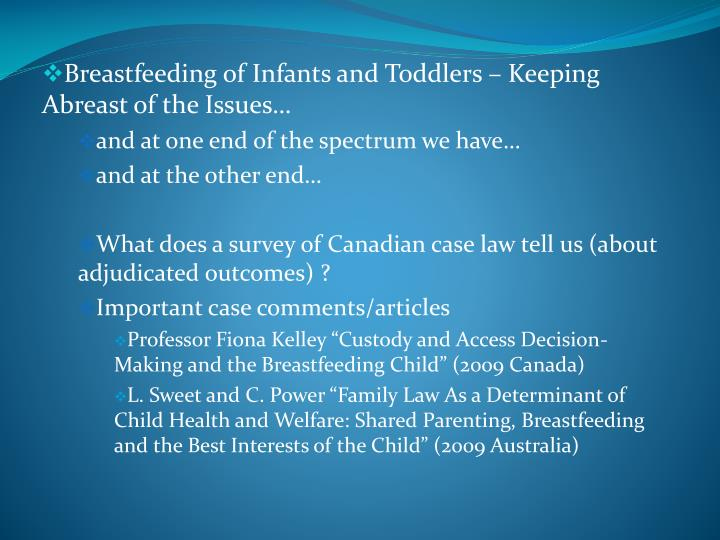 Breastfeeding of Infants and Toddlers – Keeping Abreast of the Issues…