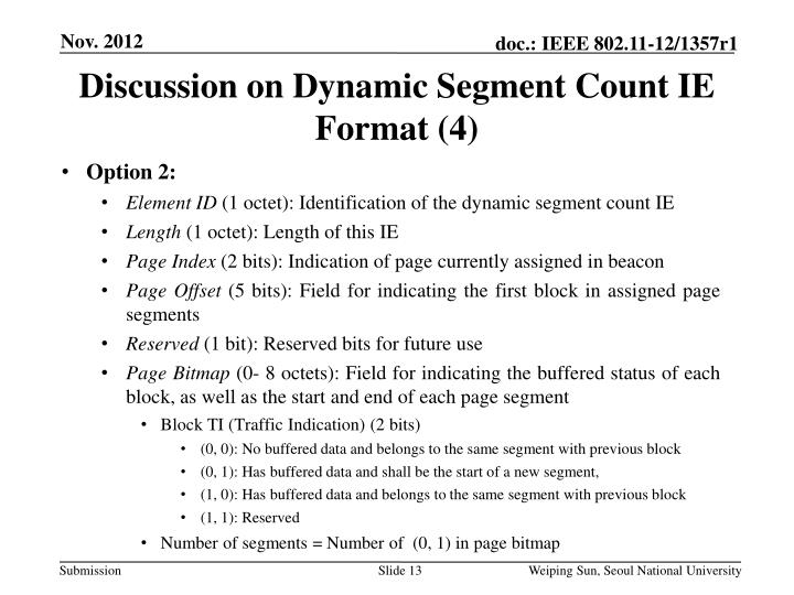 Discussion on Dynamic Segment Count IE Format (4)