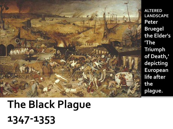 an analysis of black death in 1347 Plague and the medieval triumph of death, palazzo abatellis with enough dental remains for analysis of lived through the black death of 1347-51 and was.