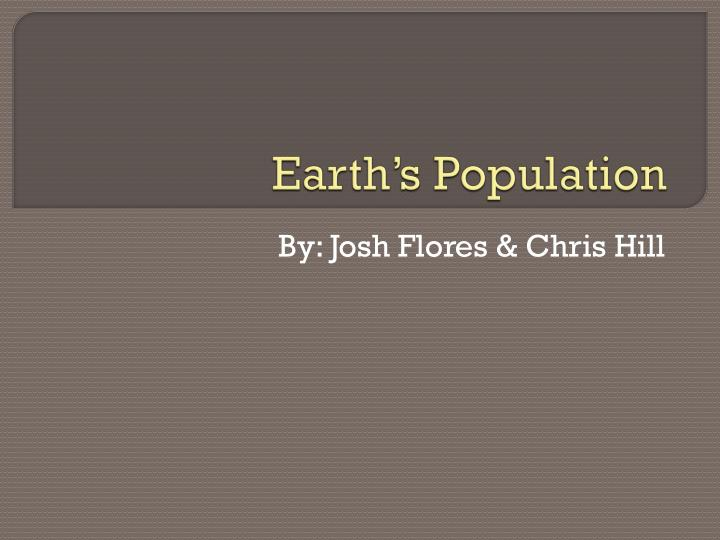 Earth s population