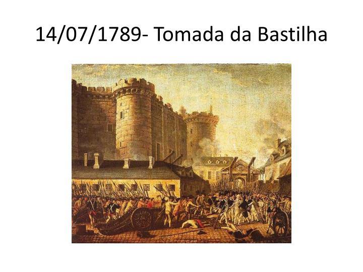 14/07/1789- Tomada da Bastilha