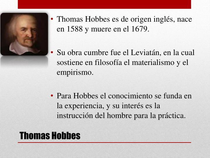 Thomas Hobbes es de origen inglés,