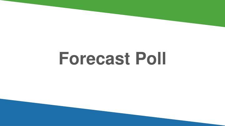 Forecast Poll