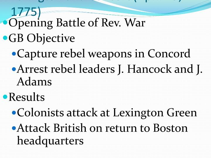 Lexington and Concord(April 19, 1775)