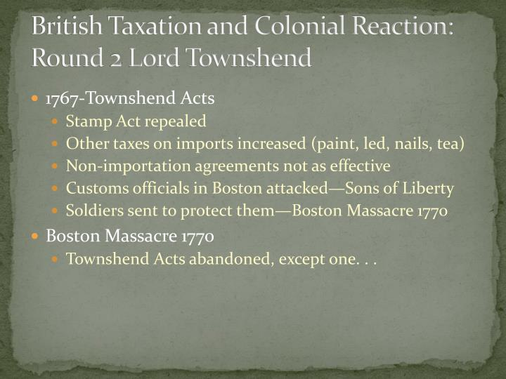 British Taxation and Colonial Reaction: Round