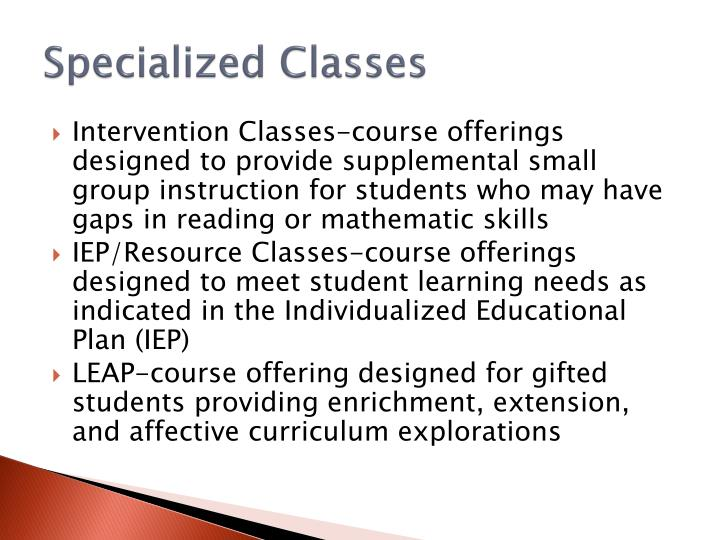 Specialized Classes
