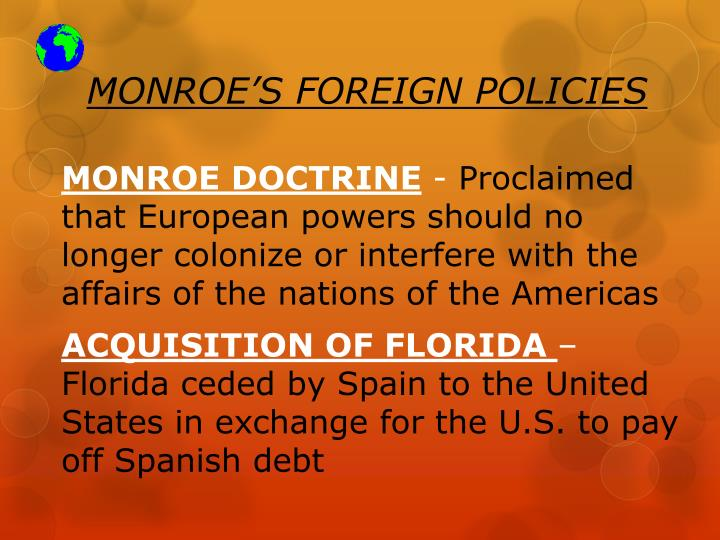 MONROE'S FOREIGN POLICIES