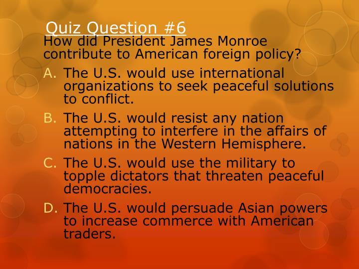 Quiz Question #6