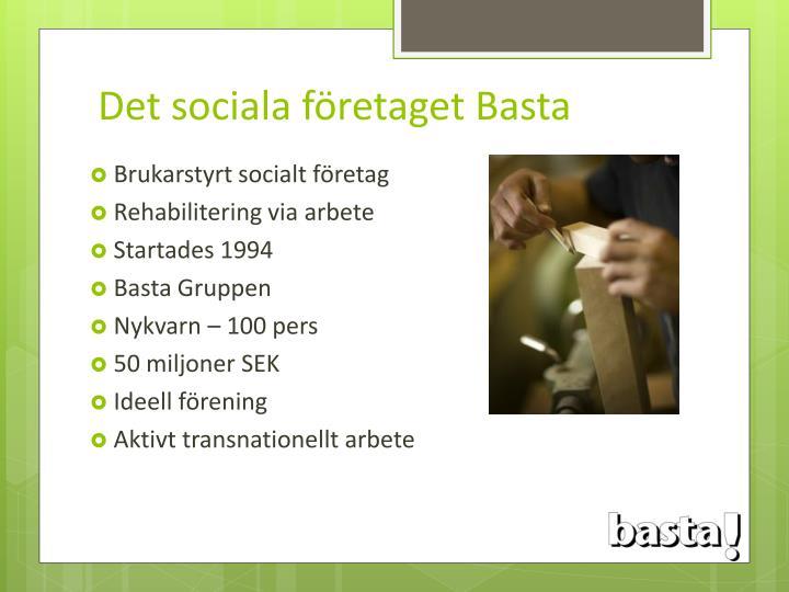 Det sociala företaget Basta