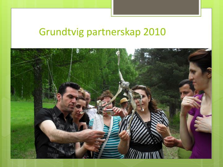 Grundtvig partnerskap 2010