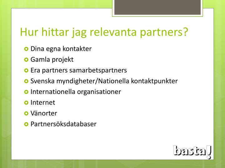 Hur hittar jag relevanta partners?