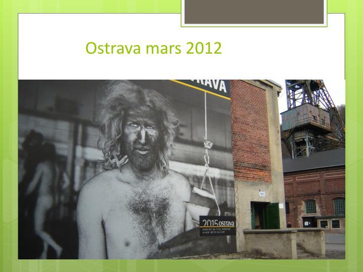 Ostrava mars 2012