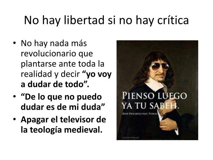 No hay libertad si no hay crítica
