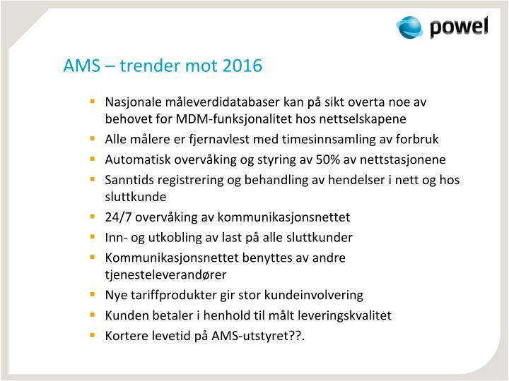 AMS – trender mot 2016