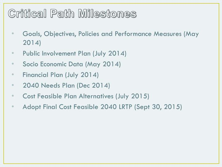 Critical Path Milestones