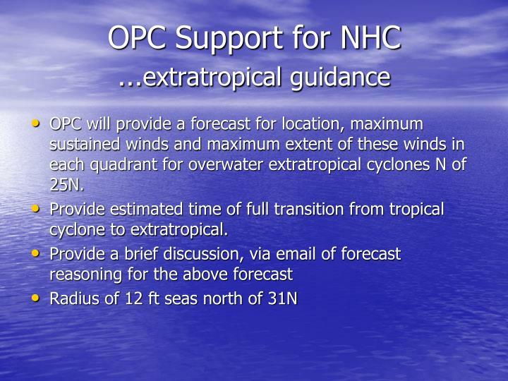 Opc support for nhc extratropical guidance