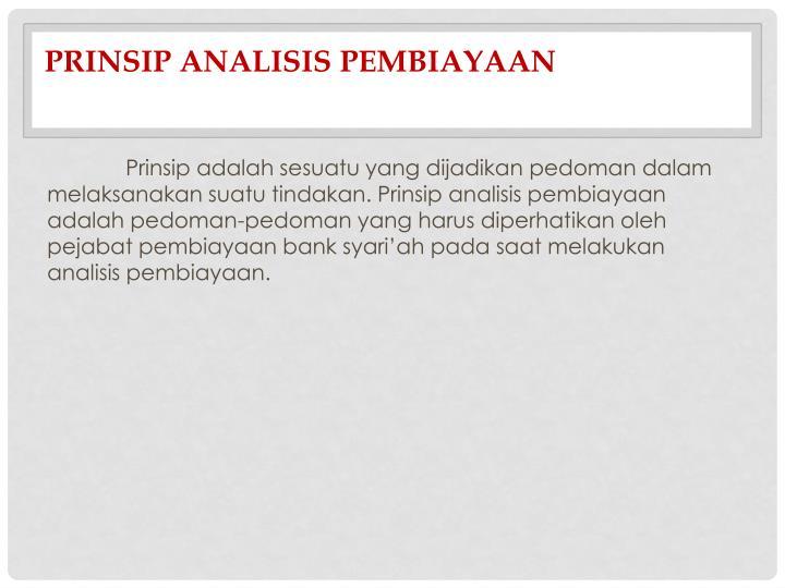 Prinsip Analisis Pembiayaan