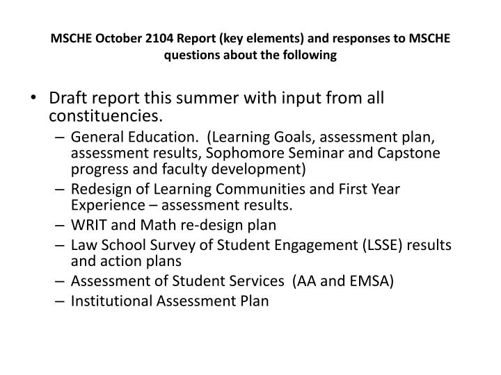 MSCHE October 2104 Report (key elements) and responses to MSCHE questions about the following