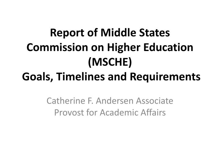 Report of Middle States Commission on Higher Education (MSCHE)