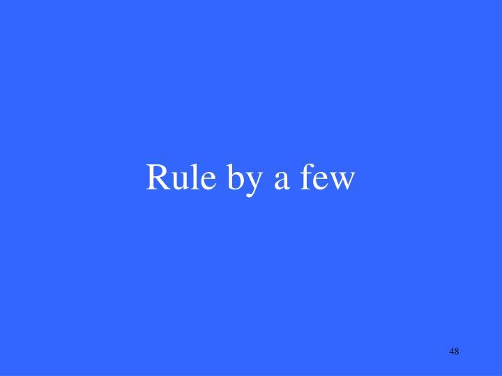 Rule by a few