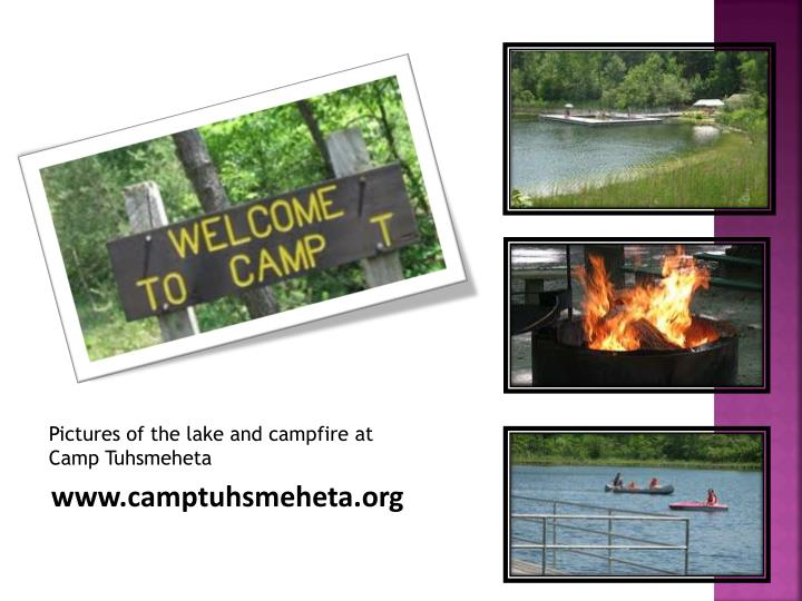 Pictures of the lake and campfire at