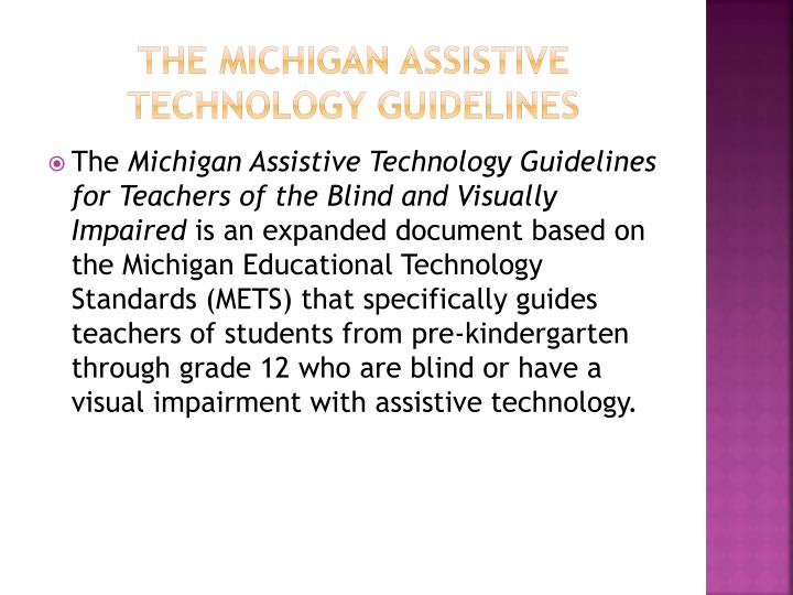 The Michigan Assistive Technology guidelines