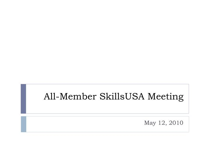 All member skillsusa meeting