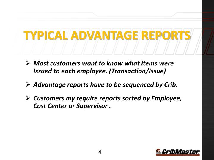 Typical Advantage Reports
