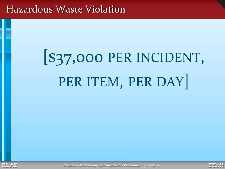 Hazardous Waste Violation
