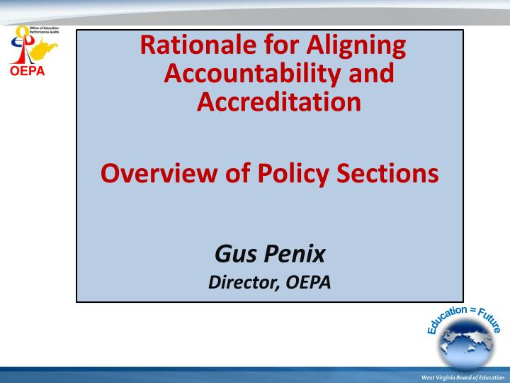 Rationale for Aligning Accountability and Accreditation