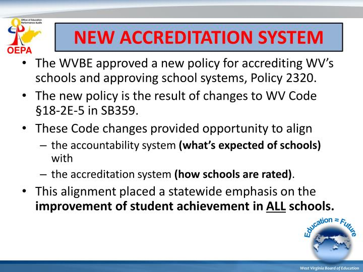 NEW ACCREDITATION SYSTEM