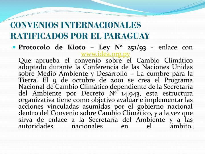 CONVENIOS INTERNACIONALES RATIFICADOS POR EL PARAGUAY