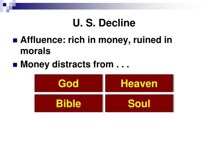 U. S. Decline