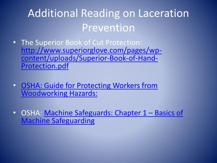 Additional reading on laceration prevention