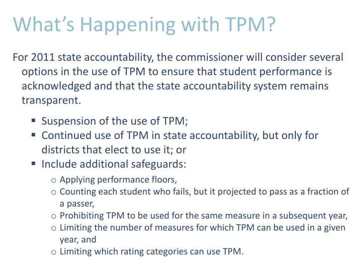What's Happening with TPM?