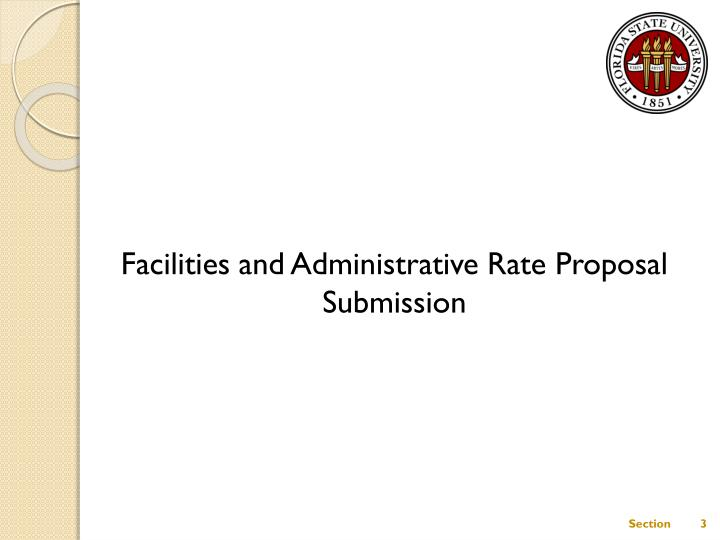 Facilities and Administrative Rate Proposal Submission