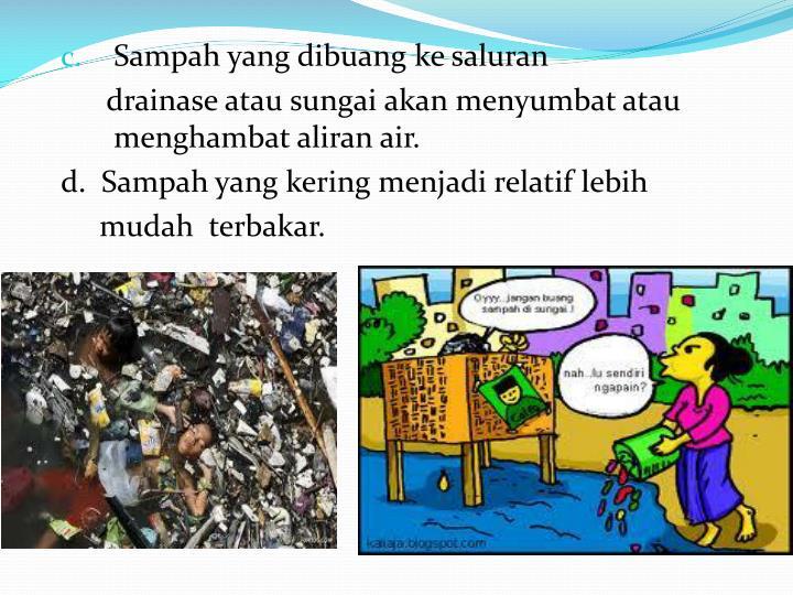 Sampah yang dibuang ke saluran