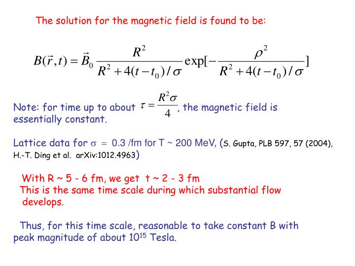 The solution for the magnetic field is found to be: