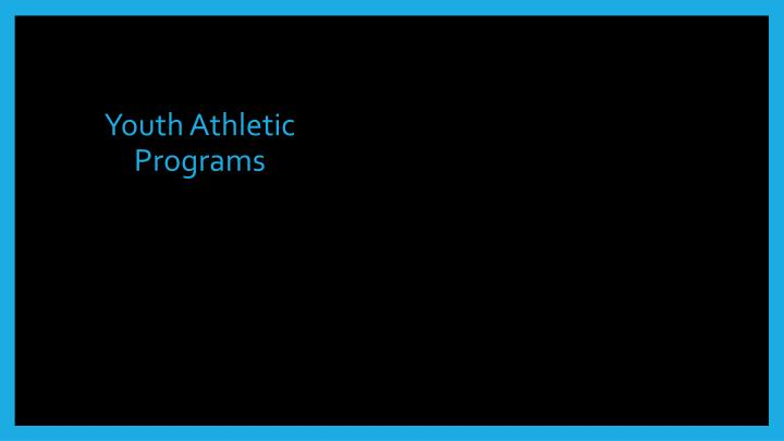 Youth Athletic Programs