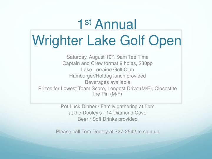 1 st annual wrighter lake golf open