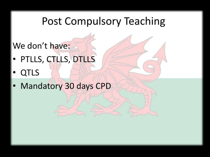 Post Compulsory Teaching